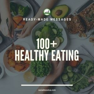 Health Ready-Made Messages: 100+ Healthy Eating