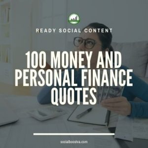 Social Content: Money Quotes 100