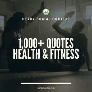 Social Content: Health & Fitness Quotes 1000