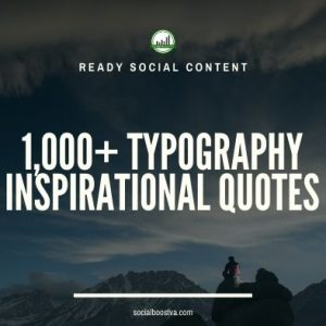 Social Content: Typography Quotes 1,000+