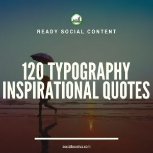 Social Content: Typography Quotes 120