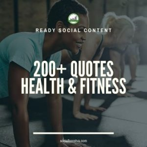 Social Content: Health & Fitness Quotes 200