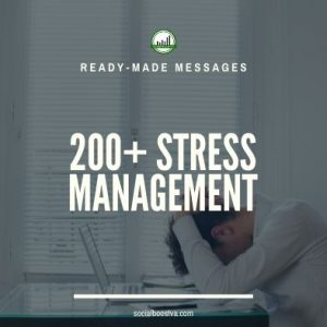 Health Ready-Made Messages: 200+ Stress Management