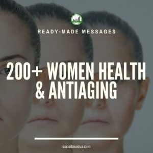 Health Ready-Made Messages: 200+ Women Health & Anti Aging