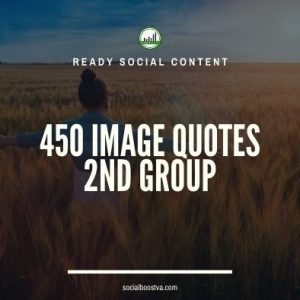 Social Content: Group 2 – 450 Image Quotes