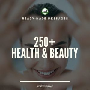 Health Ready-Made Messages: 250+ Health and Beauty