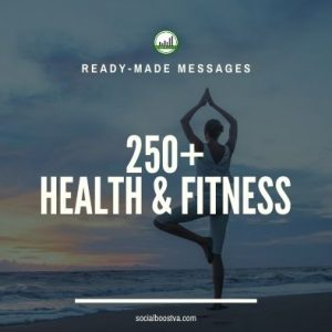 Health Ready-Made Messages: 250+ Health and Fitness