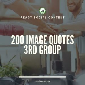 Social Content: Group 3 – 200 Image Quotes