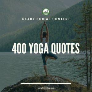 Social Content: Yoga Quotes 400+