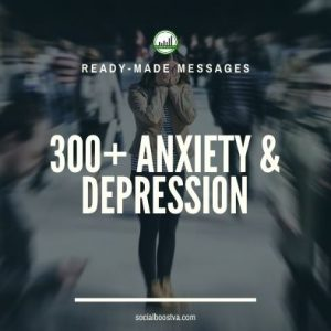 Health Ready-Made Messages: 300+ Anxiety & Depression