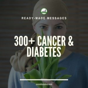 Health Ready-Made Messages: 300+ Cancer & Diabetes