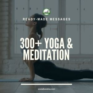 Health Ready-Made Messages: 300+ YOGA & Meditation