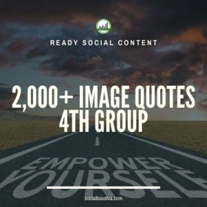 Social Content: Group 4 – 2000 Image Quotes
