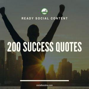Social Content: Success Quotes 200