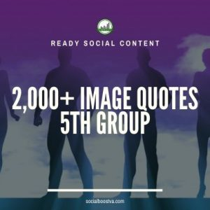 Social Content: Group 5 – 2000 Image Quotes