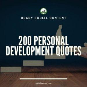 Social Content: Personal Development Quotes 200