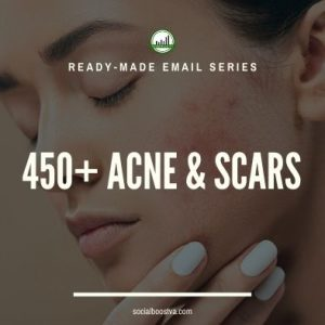 Health Ready-Made Messages: 450+ Acne & Scars