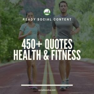 Social Content: Health & Fitness Quotes 450