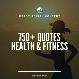 Social Content: Health & Fitness Quotes 750