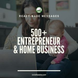 Business & Finance Ready-Made Messages: 500+ Entrepreneur & Home Business