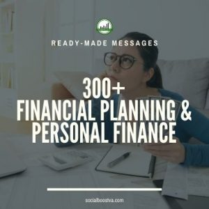 Ready-Made Messages: 300+ Financial Planning