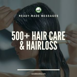 Health Ready-Made Messages: 500+ Hair Care & Hair Loss