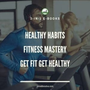 Fitness and Exercise: Healthy Habits & Get Fit Get Healthy