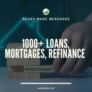 Business & Finance Ready-Made Messages: 1,000+ Mortgages, Refinance & Loans