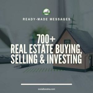 Ready-Made Messages: 700+ Real Estate Buying & Selling