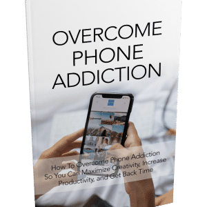 Overcome Phone Addiction Video w/ Resell Rights